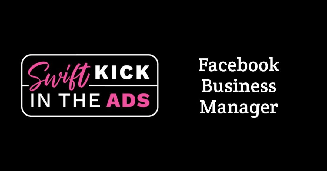 How To Set Up Facebook Business Manager or Business Suite For A Client